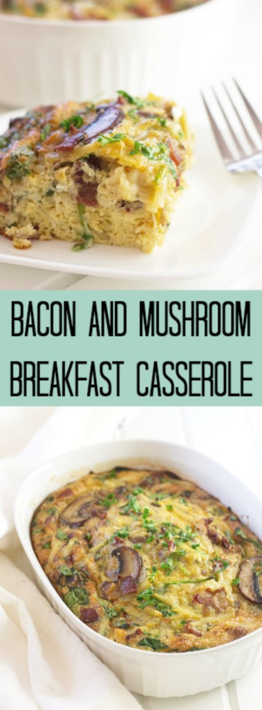 Bacon, Mushroom and Spinach Breakfast Casserole- this is a hearty breakfast casserole that is full of flavor and easy to put together! countrysidecravings.com