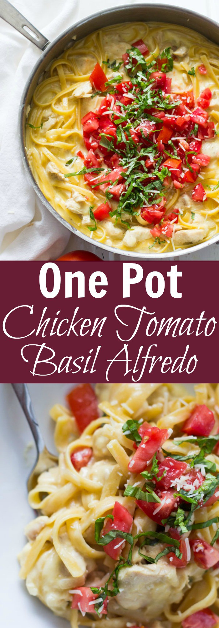 One Pot Chicken Tomato Basil Alfredo -a quick and super easy meal that uses everyday ingredients but tastes amazing.