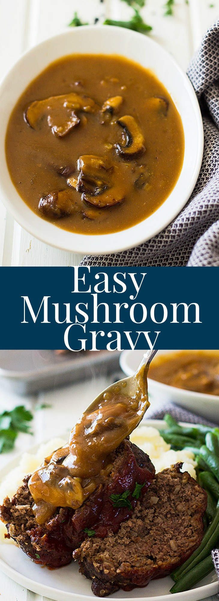 This Easy Mushroom Gravy is quick and simple. It is delicious on top of steaks, mashed potatoes or even meatloaf!   www.countrysidecravings.com