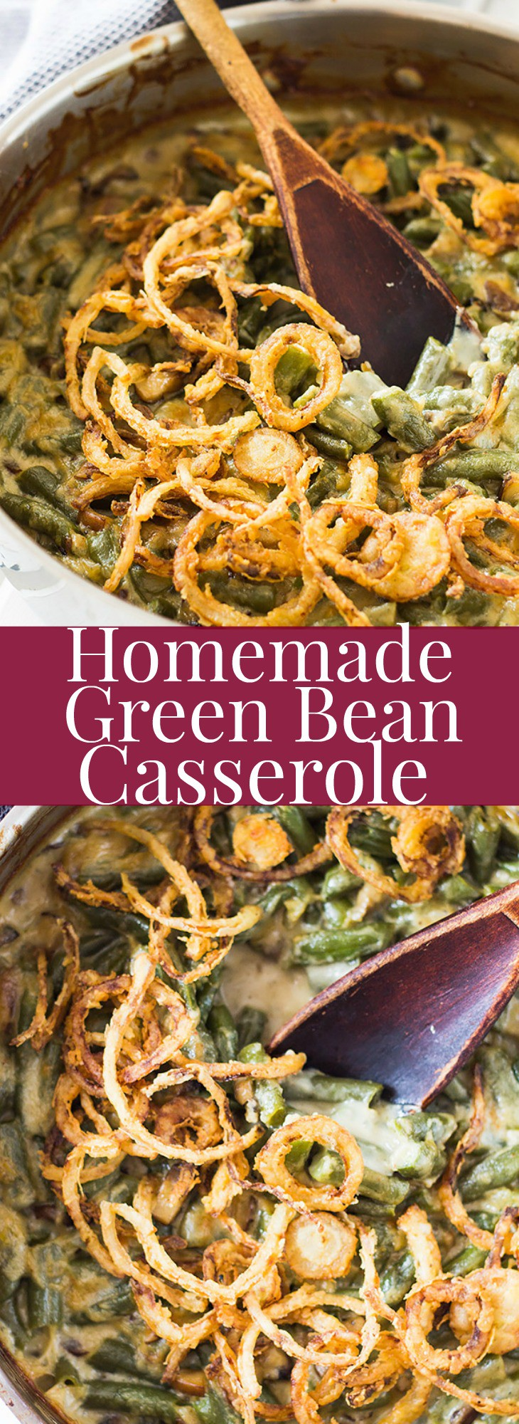 A Homemade Green Bean Casserole that is creamy, full of flavor, and topped with a crispy onion topping! | www.countrysidecravings.com