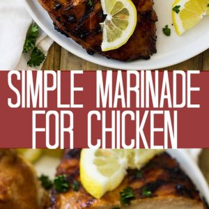 Pinterest graphic for simple marinade for chicken