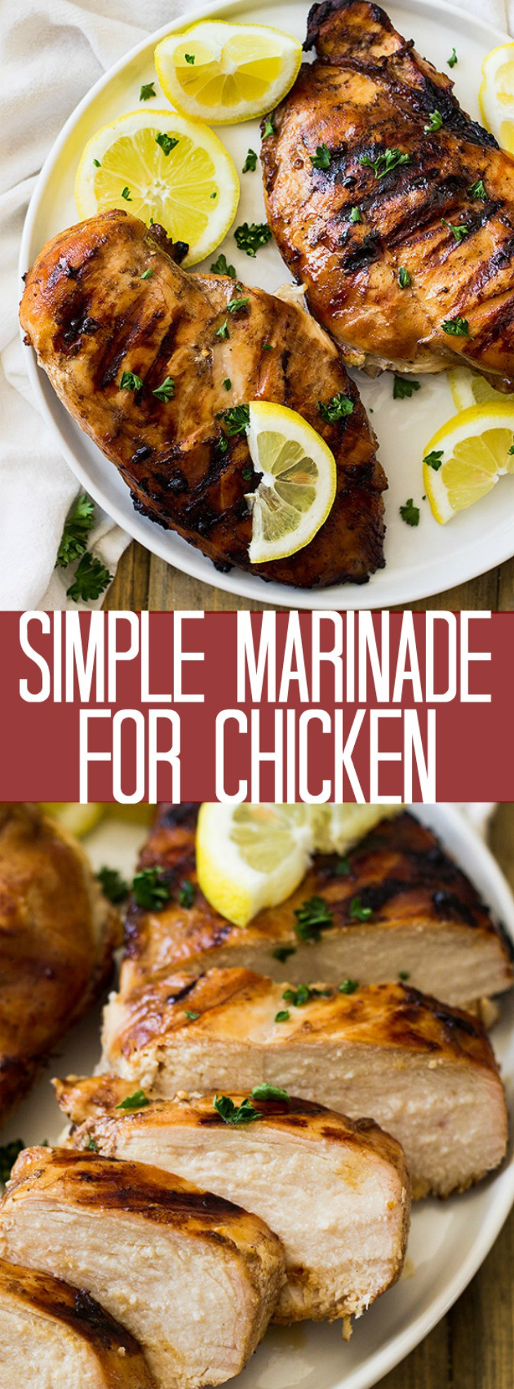 This Simple Marinade for Chicken is perfect for grilling season! It's super easy to make and adds tons of flavor!