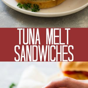 Tuna melt sandwiches on white plates with text overlay.