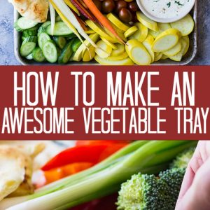 This guide will show you how to make a vegetable tray! Complete with homemade ranch dressing