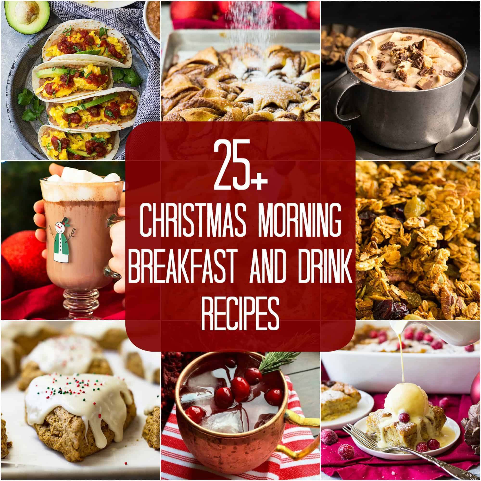 These 25+ Christmas Morning Breakfast and Drink Recipes will make your Christmas morning a little extra special!!  There are loads of drinks, sweet, and savory recipes to choose from.